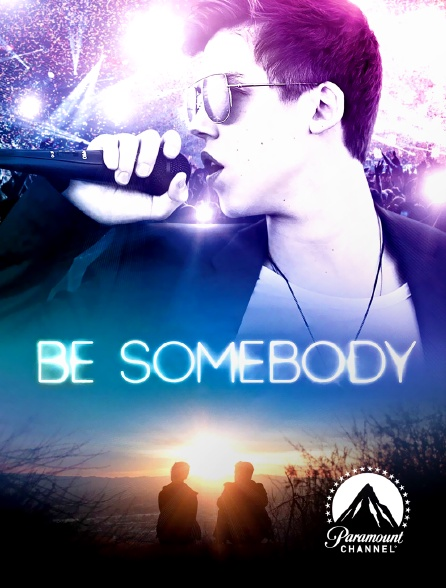 Paramount Channel - Be Somebody