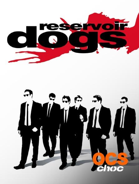 OCS Choc - Reservoir Dogs