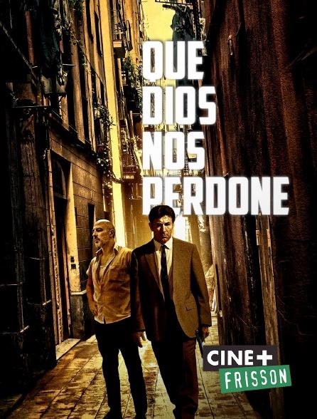 Ciné+ Frisson - Que Dios nos perdone