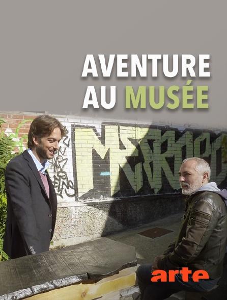 Arte - Aventure au musée