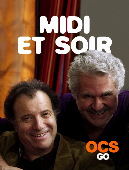 OCS Go - MIDI ET SOIR