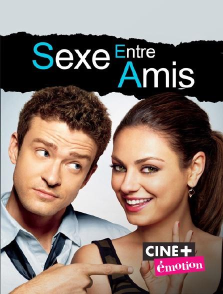 Ciné+ Emotion - Sexe entre amis en replay