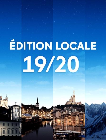 19/20 : Edition locale
