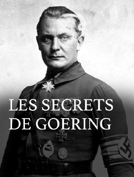 Les secrets de Goering