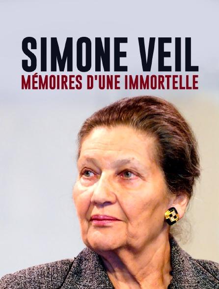 Simone Veil, mémoire d'une immortelle