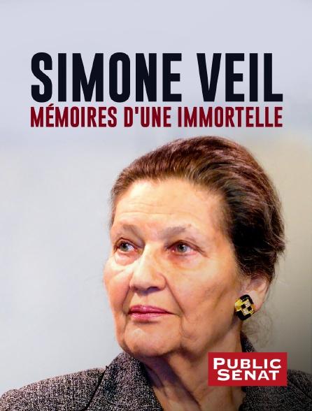 Public Sénat - Simone Veil, mémoires d'une immortelle