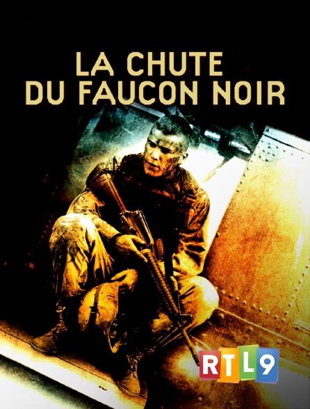 RTL 9 - La chute du Faucon noir