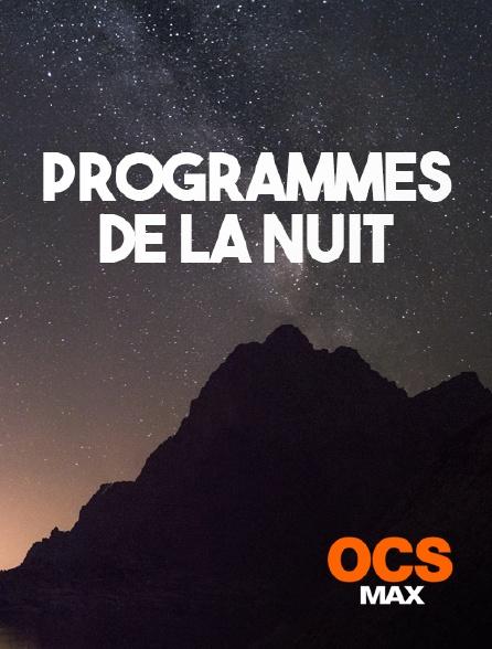 OCS Max - Fin des programmes