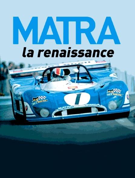 Matra, la renaissance