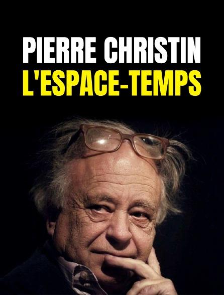Pierre Christin, l'espace-temps