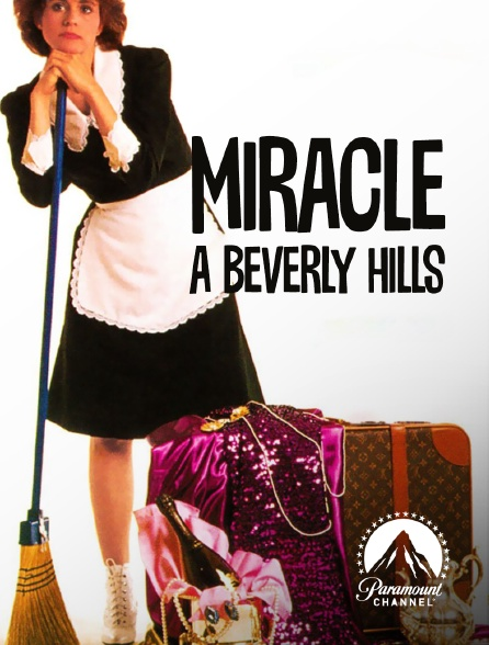 Paramount Channel - Miracle à Beverly Hills