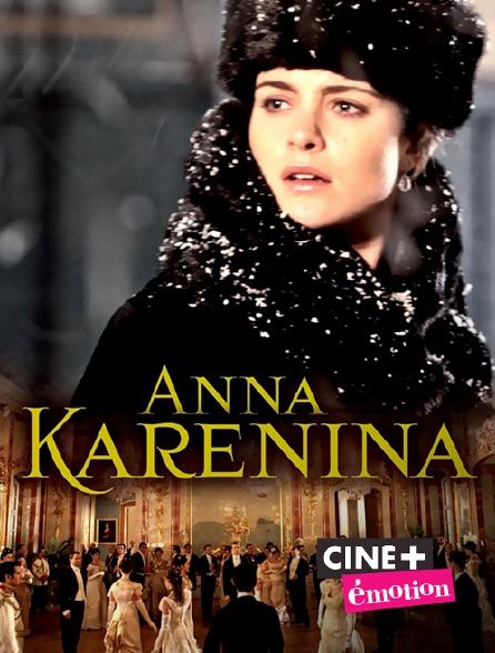 Ciné+ Emotion - Anna Karenina