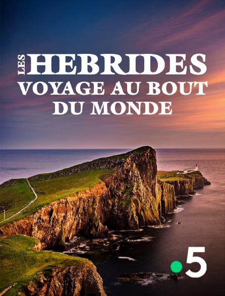 France 5 - Les Hébrides, voyage au bout du monde