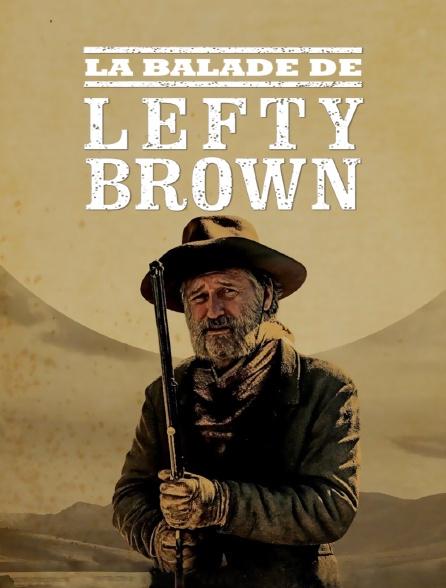 La balade de Lefty Brown