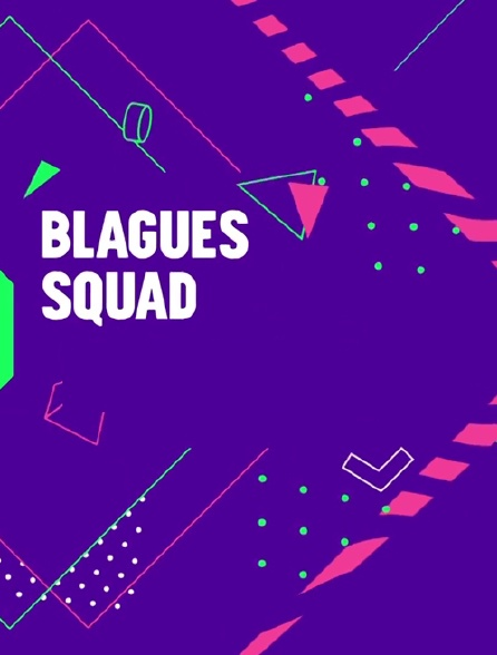 Blagues squad