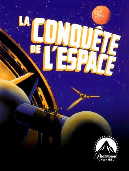 Paramount Channel - La conquête de l'espace