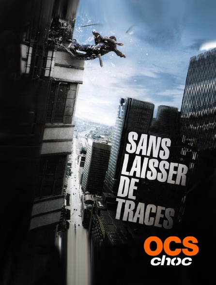 OCS Choc - Sans laisser de traces