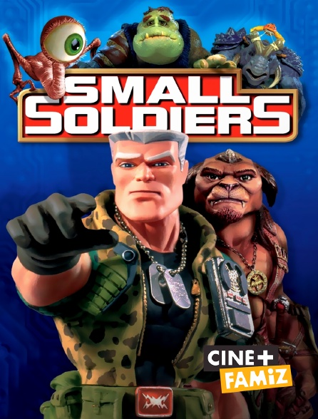 Ciné+ Famiz - Small Soldiers