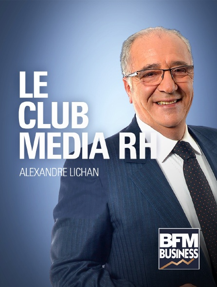 BFM Business - Le club média RH