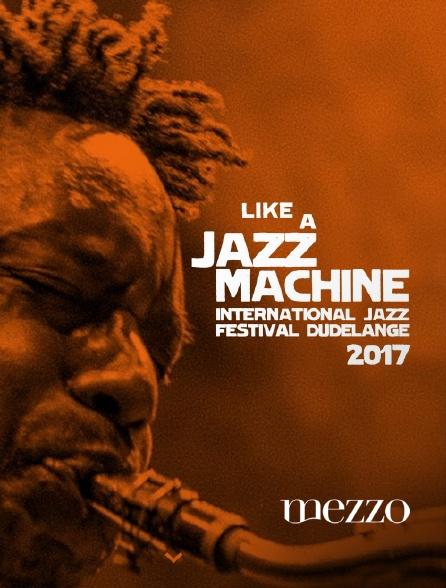 Mezzo - Like a Jazz Machine Festival 2017
