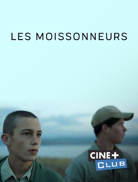 Ciné+ Club - Les moissonneurs