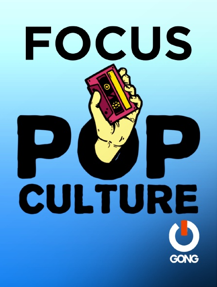 GONG - Focus Popculture Gong Fr