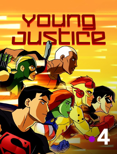 France 4 - Young Justice