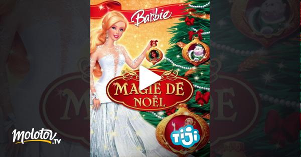 Regardez barbie et la magie de no l avec molotov - Barbie la magie de noel ...