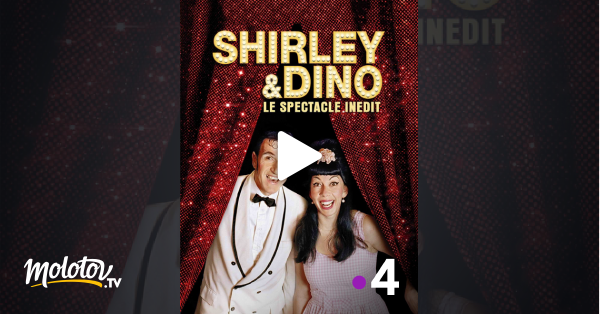 regardez shirley et dino le spectacle in dit avec molotov. Black Bedroom Furniture Sets. Home Design Ideas
