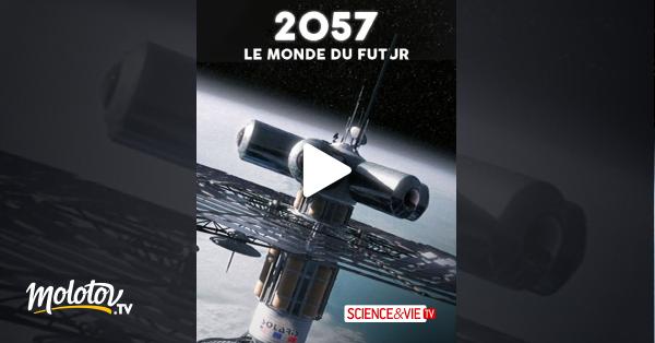 LE DEMAIN MONDE 2057 TÉLÉCHARGER DE