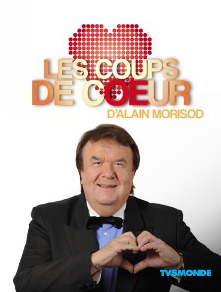 Regardez les coups de coeur d 39 alain morisod sur tv5monde avec molotov - Les coups de coeur alain morisod ...